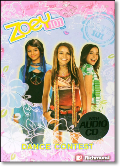 Zoey 101: Dance Contest With Audio Cd, livro de Editora Richmond