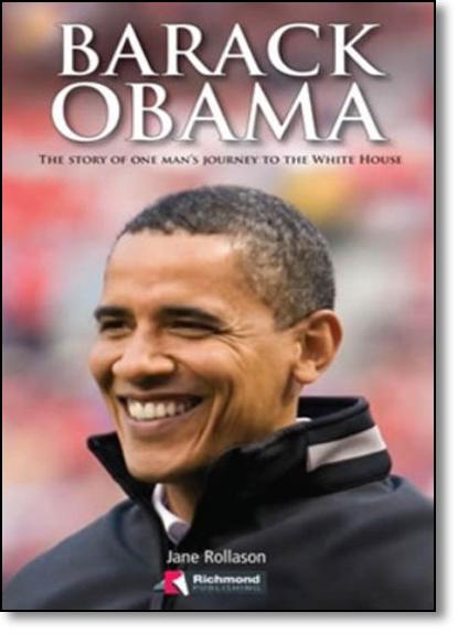 Barack Obama - Pre-intermediate - Intermediate - Coleção Media Readers, livro de Jane Rollason