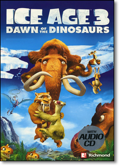 Ice Age 3: Dawn of the Dinosaurs - Série Popcorn Elt Readers - With Audio-cd, livro de Nicole Taylor