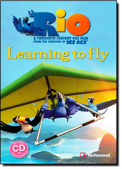 Rio: Learning to Fly - Vol.2 - Para Professores e Alunos - Coleção Richmond Popcorn Readers - Acompanha Cd de Áudio, livro de Fiona Davis