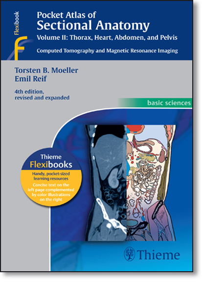 Pocket Atlas of Sectional Anatomy: Thorax, Heart, Abdomen and Pelvis - Vol.2 - Computed Tomography and Magnetic Resonanc, livro de Torsten Moeller