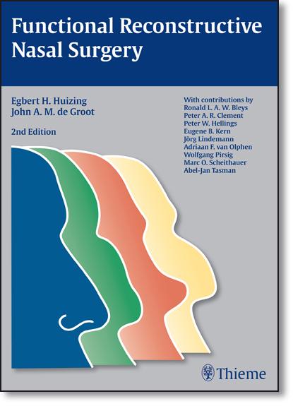 Functional Reconstructive Nasal Surgery, livro de Egbert Huizing