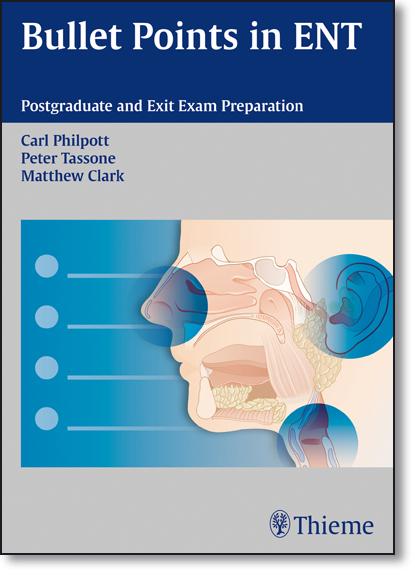 Bullet Points in Ent: Postgraduate and Exit Exam Preparation, livro de Carl Philpott