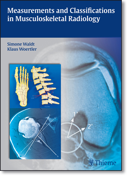 Measurements and Classifications in Musculoskeletal Radiology, livro de Simone Waldt