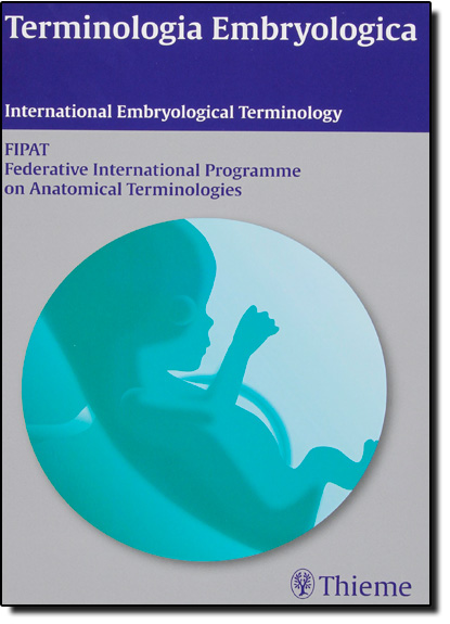 Terminologia Embryologica: International Anatomical Terminology, livro de FIPAT