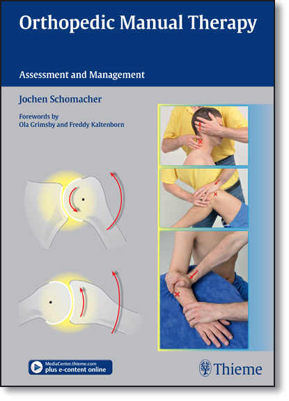 Orthopedic Manual Therapy: Assessment and Management, livro de Jochen Schomacher