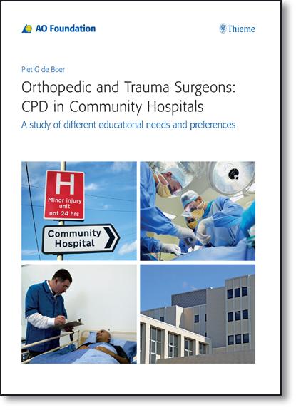 Orthopedic and Trauma Surgeons: Cpd in Community Hospitals, livro de Piet de Boer