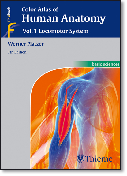 Color Atlas of Human Anatomy: Locomotor System - Vol.1, livro de Werner Platzer