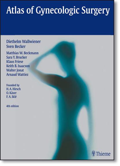 Atlas of Gynecologic Surgery, livro de Diethelm Wallwiener