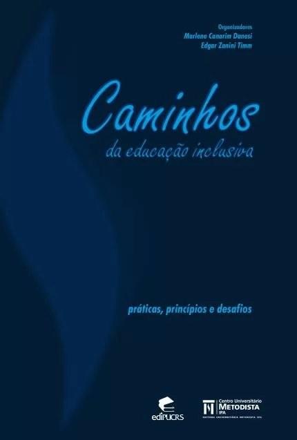 Caminhos da educação inclusiva, livro de Marlene Canarim Dansei