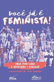 Você já é feminista! - 2ª edição, livro de Nana Queiroz (org.)