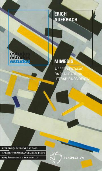 Mimesis. A Representação da Realidade na Literatura Ocidental, livro de Erich Auerbach