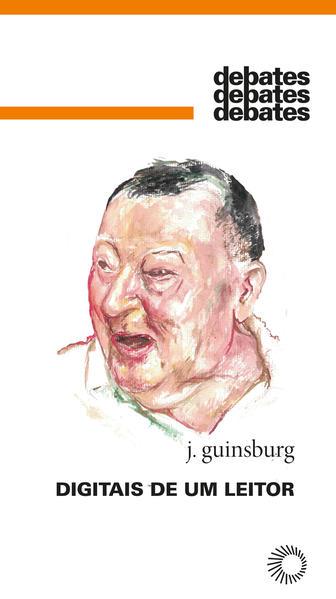 Digitais de um leitor, livro de J. Guinsburg
