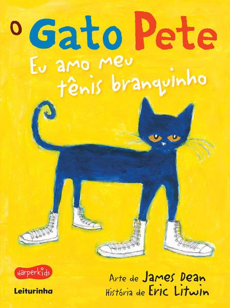 O gato Pete - eu amo meu tênis branquinho, livro de Eric Litwin