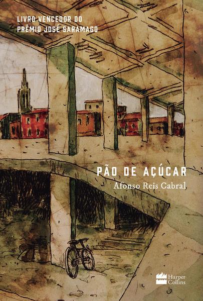 Pão de Açúcar, livro de Afonso Reis Cabral