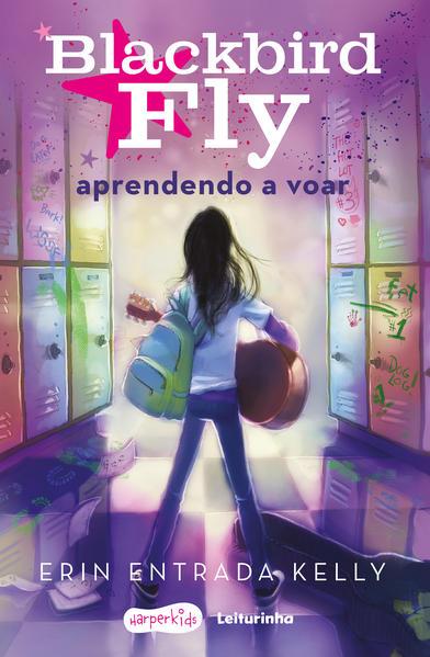 Blackbird Fly - aprendendo a voar, livro de Erin Kelly