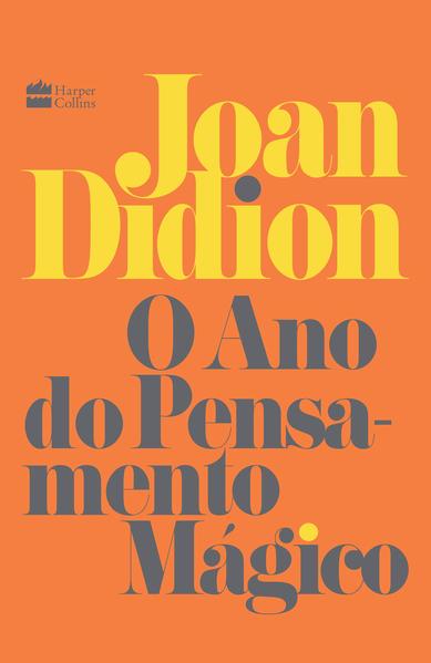 O ano do pensamento mágico, livro de Joan Didion