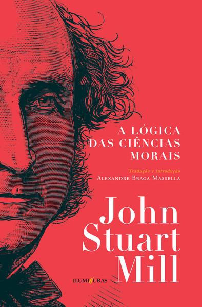 A lógica das ciências morais, livro de John Stuart Mill