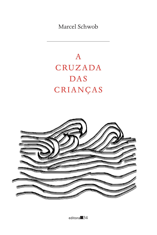 A cruzada das crianças, livro de Marcel Schwob