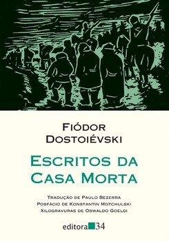 Escritos da casa morta, livro de Fiódor Dostoiévski