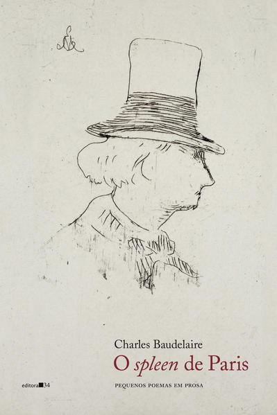 O spleen de Paris. Pequenos poemas em prosa, livro de Charles Baudelaire