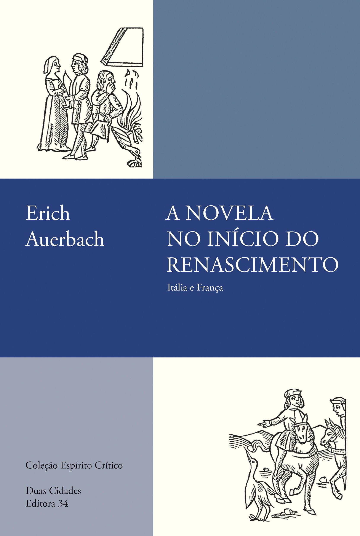 A novela no início do Renascimento. Itália e França, livro de Erich Auerbach