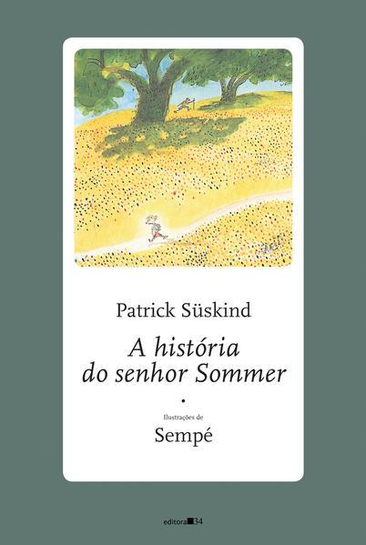 A história do senhor Sommer, livro de Patrick Süskind