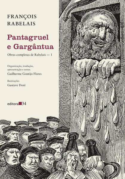 Pantagruel e Gargântua. (Obras completas de Rabelais - 1), livro de François Rabelais