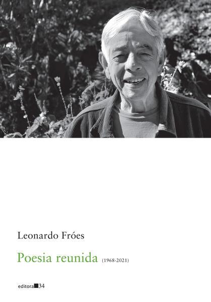 Poesia reunida (1968-2021), livro de Leonardo Fróes