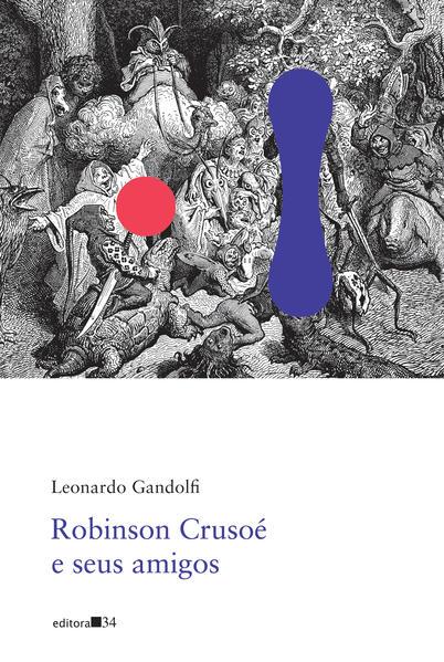 Robinson Crusoé e seus amigos (Poesia), livro de Leonardo Gandolfi