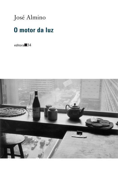 O motor da luz, livro de José Almino