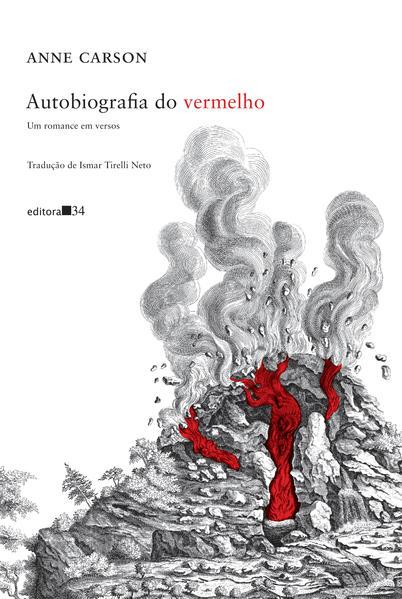 Autobiografia do vermelho. Um romance em versos, livro de Anne Carson