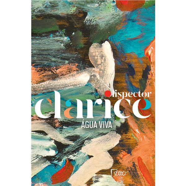 ÁGUA VIVA (EDIÇÃO COMEMORATIVA), livro de Clarice Lispector