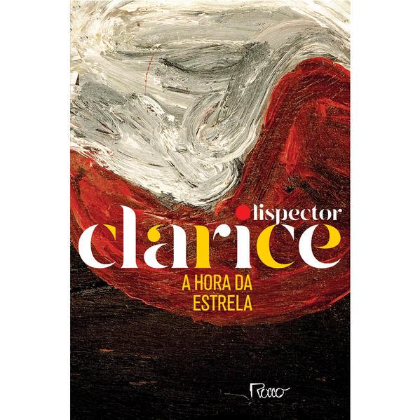 A HORA DA ESTRELA (EDIÇÃO COMEMORATIVA), livro de Clarice Lispector