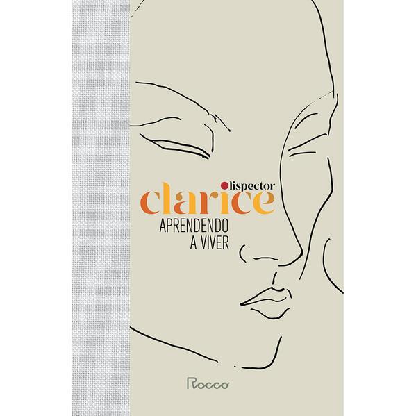 Aprendendo a viver (CAPA DURA), livro de Clarice Lispector