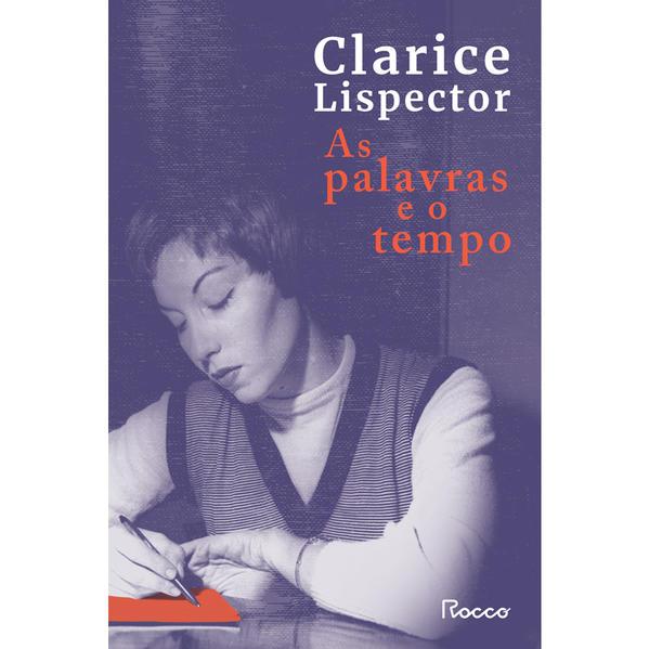 AS PALAVRAS E O TEMPO, livro de Clarice LISPECTOR