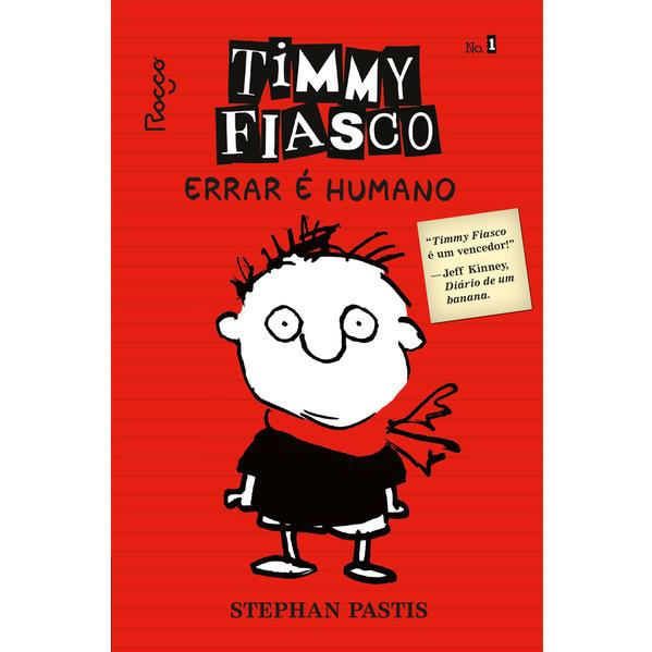 TIMMY FIASCO 1 - ERRAR É HUMANO ( SELO NOVO ), livro de Stephan Pastis