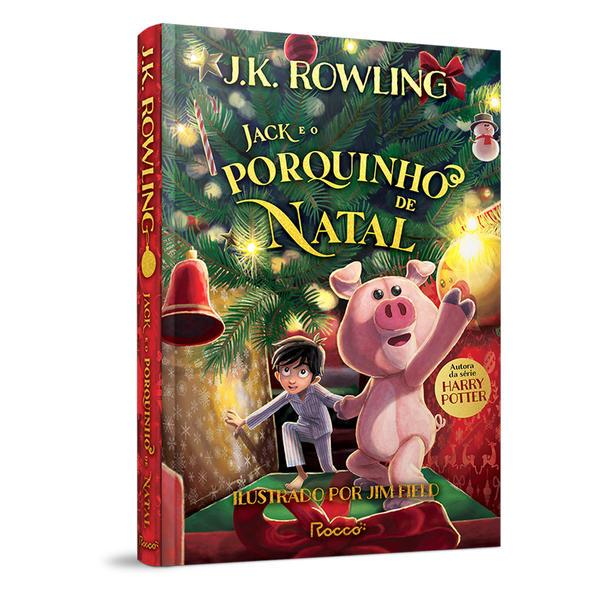 JACK E O PORQUINHO DE NATAL, livro de J.K Rowling