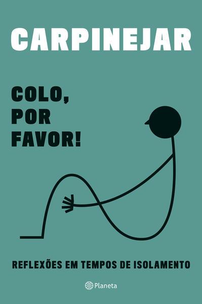 Colo, por favor!, livro de Fabricío Carpinejar
