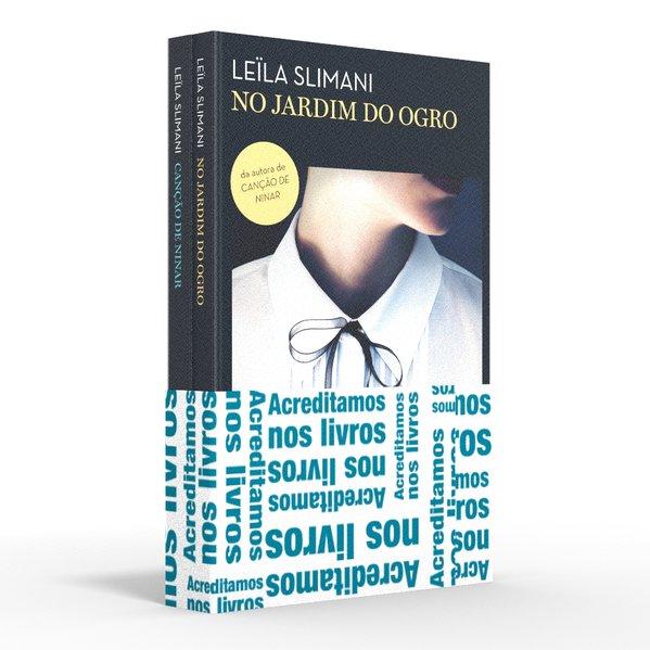 Coletânea Leïla Slimani - Acreditamos dos livros. No jardim do ogro / Canção de ninar, livro de Leïla Slimani