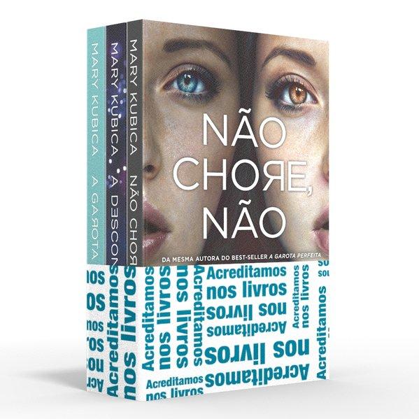 Coletânea Mary Kubica - Acreditamos nos livros. Não chore, não / A desconhecida / A garota perfeita, livro de Mary Kubica