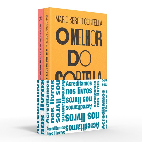 Coletânea O melhor do Cortella - Acreditamos nos livros. O melhor do Cortella #1 e #2, livro de Mario Sergio Cortella