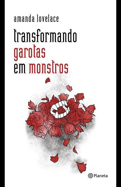 Transformando garotas em monstros, livro de Amanda Lovelace