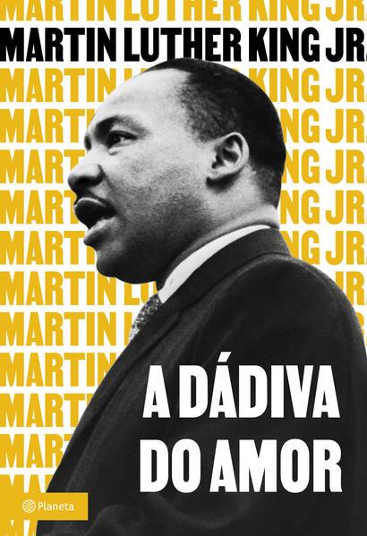 A dádiva do amor, livro de Martin Luther King Jr.