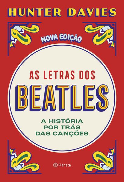 As letras dos Beatles. A história por trás das canções, livro de Hunter Davies