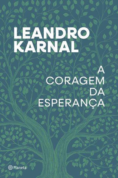A coragem da esperança, livro de Leandro Karnal