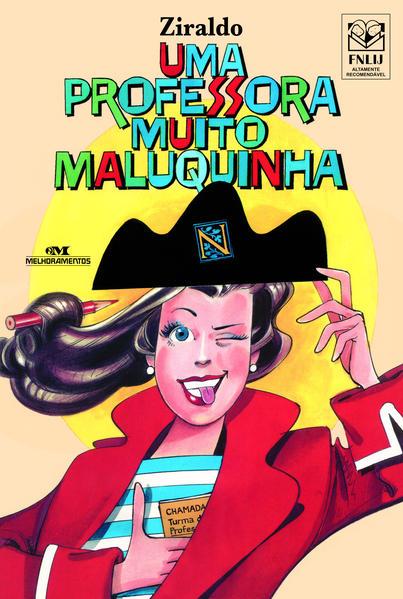 Uma Professora Muito Maluquinha, livro de Ziraldo Alves Pinto