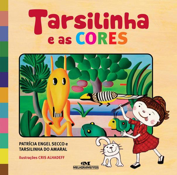 Tarsilinha e as Cores, livro de Patrícia Engel Secco, Tarsilinha do Amaral