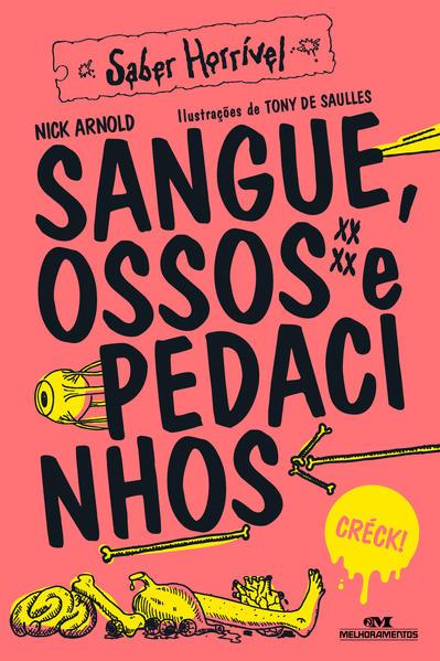 Sangue, Ossos e Pedacinhos, livro de Nick Arnold