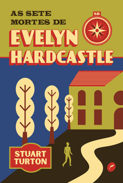 As sete mortes de Evelyn Hardcastle, livro de Stuart Turton